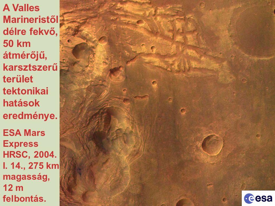 A Valles Marineristől délre fekvő, 50 km átmérőjű, karsztszerű terület tektonikai hatások eredménye. ESA Mars Express HRSC, 2004. I. 14., 275 km magas