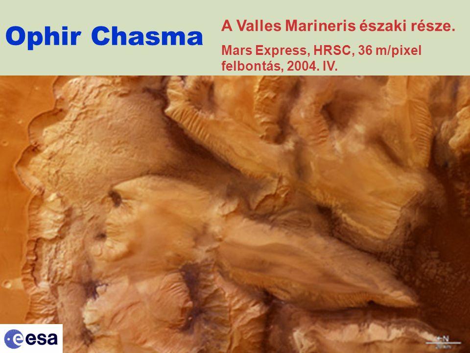 Ophir Chasma A Valles Marineris északi része. Mars Express, HRSC, 36 m/pixel felbontás, 2004. IV.