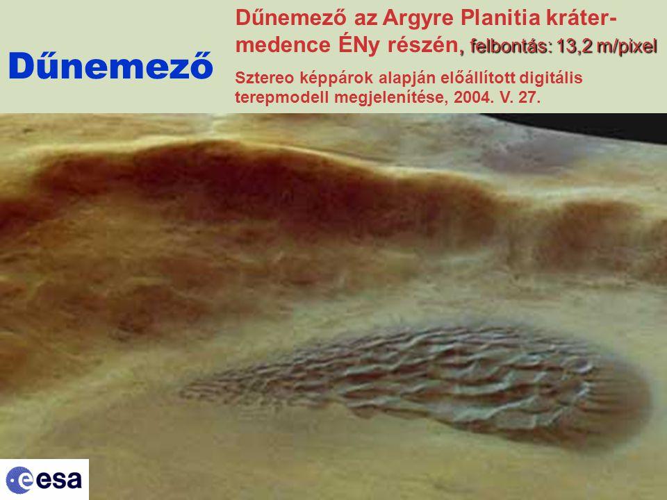 Dűnemező, felbontás: 13,2 m/pixel Dűnemező az Argyre Planitia kráter- medence ÉNy részén, felbontás: 13,2 m/pixel Sztereo képpárok alapján előállított digitális terepmodell megjelenítése, 2004.