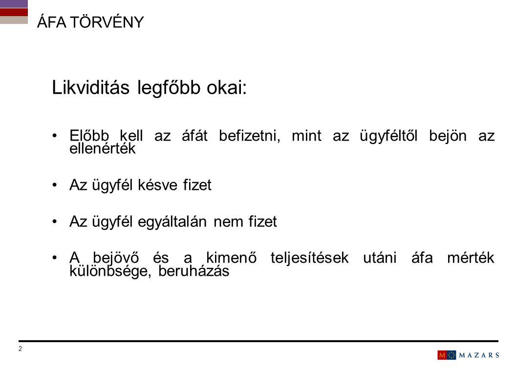 13 KAPCSOLAT Mazars Kft.Adó és jogi szolgáltatások Budapest, 1074, Rákóczi út 70-72.