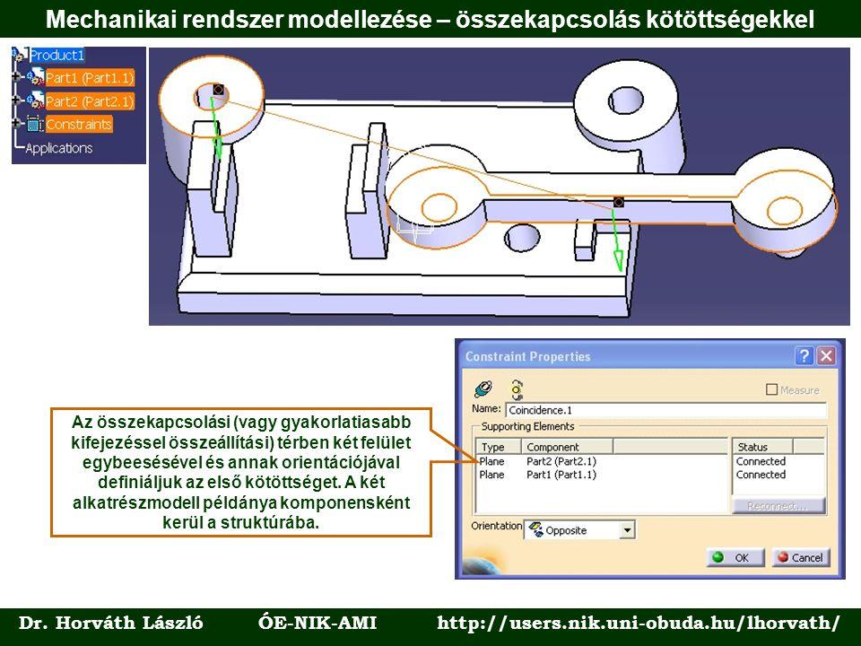 Mechanikai rendszer modellezése – összekapcsolás kötöttségekkel Dr.