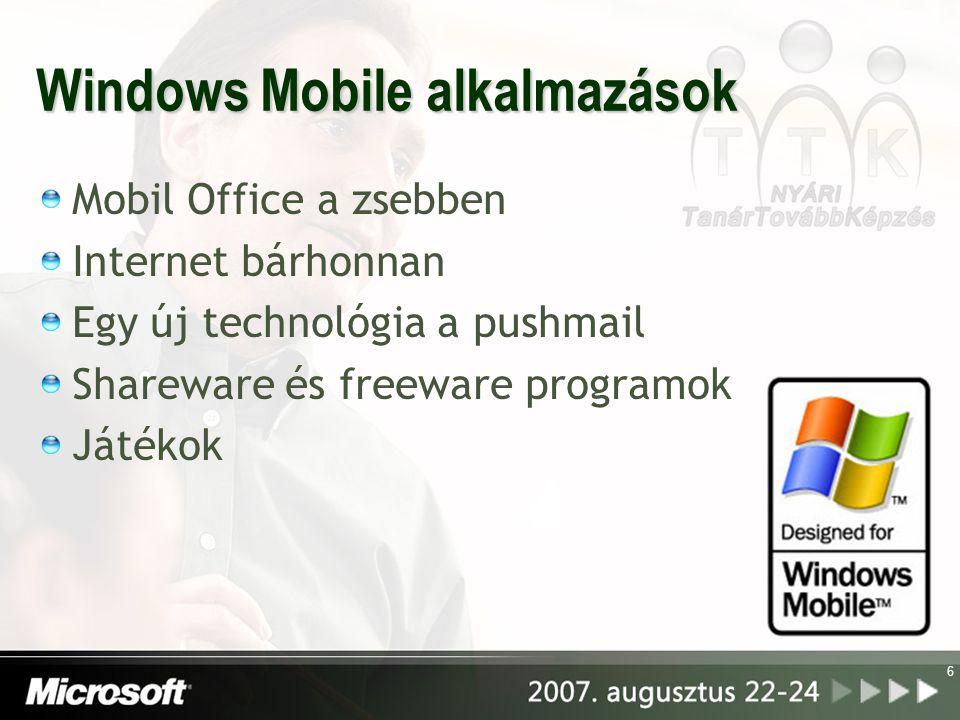 6 Windows Mobile alkalmazások Mobil Office a zsebben Internet bárhonnan Egy új technológia a pushmail Shareware és freeware programok Játékok