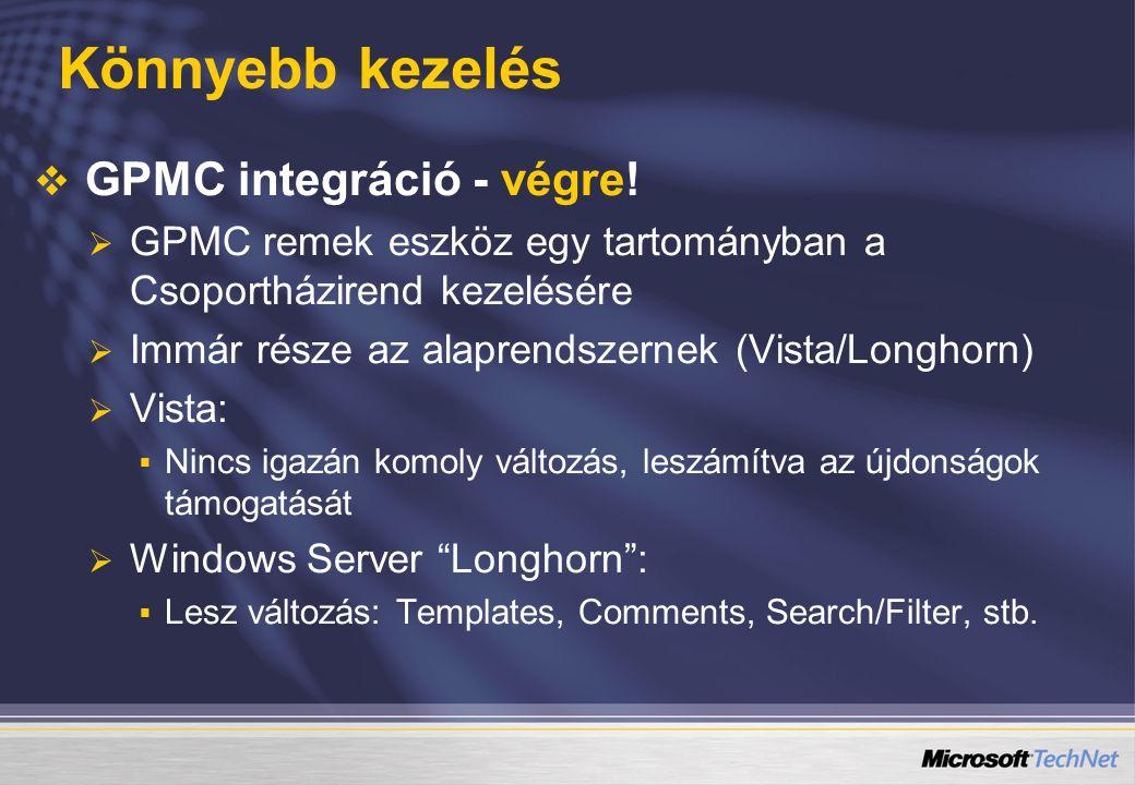 Könnyebb kezelés   GPMC integráció - végre.