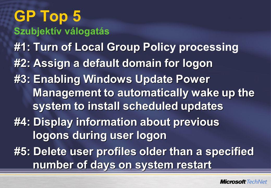 #1: Turn of Local Group P #1: Turn of Local Group Policy processing #2: Assign a default domain for logon #3: Enabling Windows Update Power Management