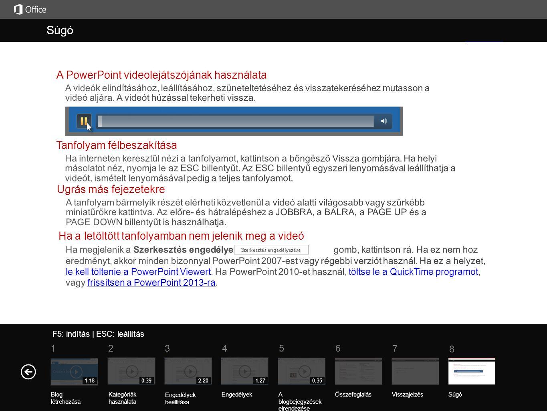 Súgó A tanfolyam összefoglalása F5: indítás | ESC: leállítás ÖsszefoglalásVisszajelzés Súgó 5 7 61 234 8 1:18 Blog létrehozása 0:39 Kategóriák használ