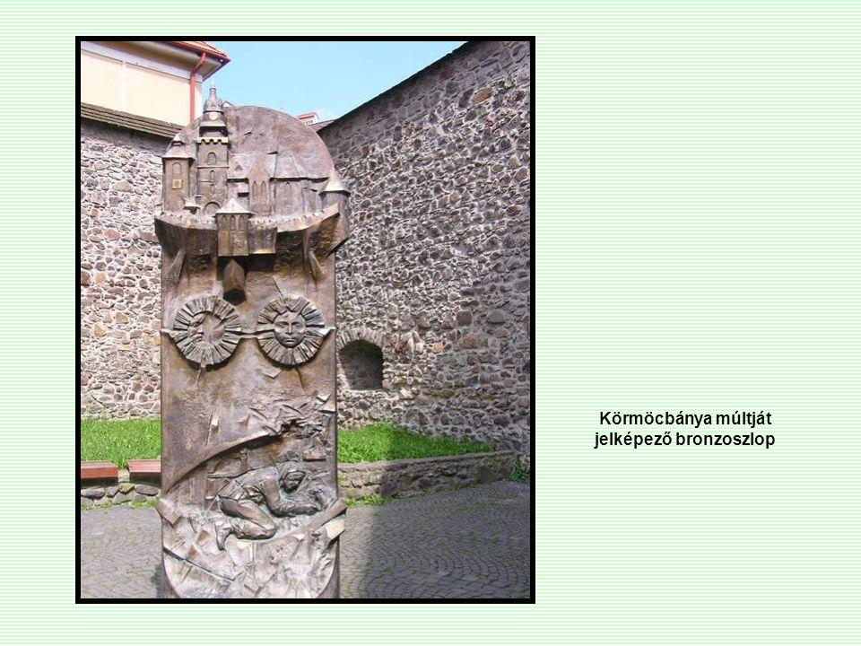 Körmöcbánya múltját jelképező bronzoszlop