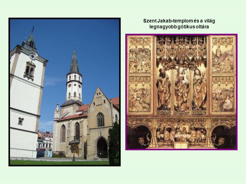 Szent Jakab-templom és a világ legnagyobb gótikus oltára