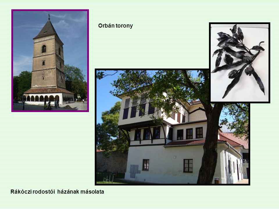 Rákóczi rodostói házának másolata Orbán torony