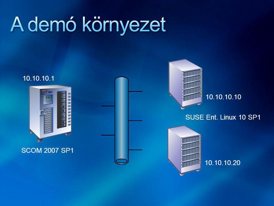 SCOM 2007 SP1 SUSE Ent. Linux 10 SP1 10.10.10.10 10.10.10.20 10.10.10.1