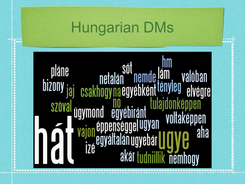 Hungarian DMs
