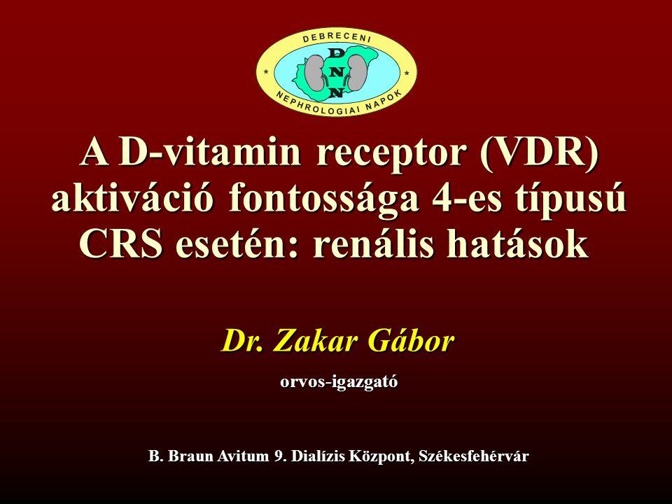 A D-vitamin receptor (VDR) aktiváció fontossága 4-es típusú CRS esetén: renális hatások Dr.