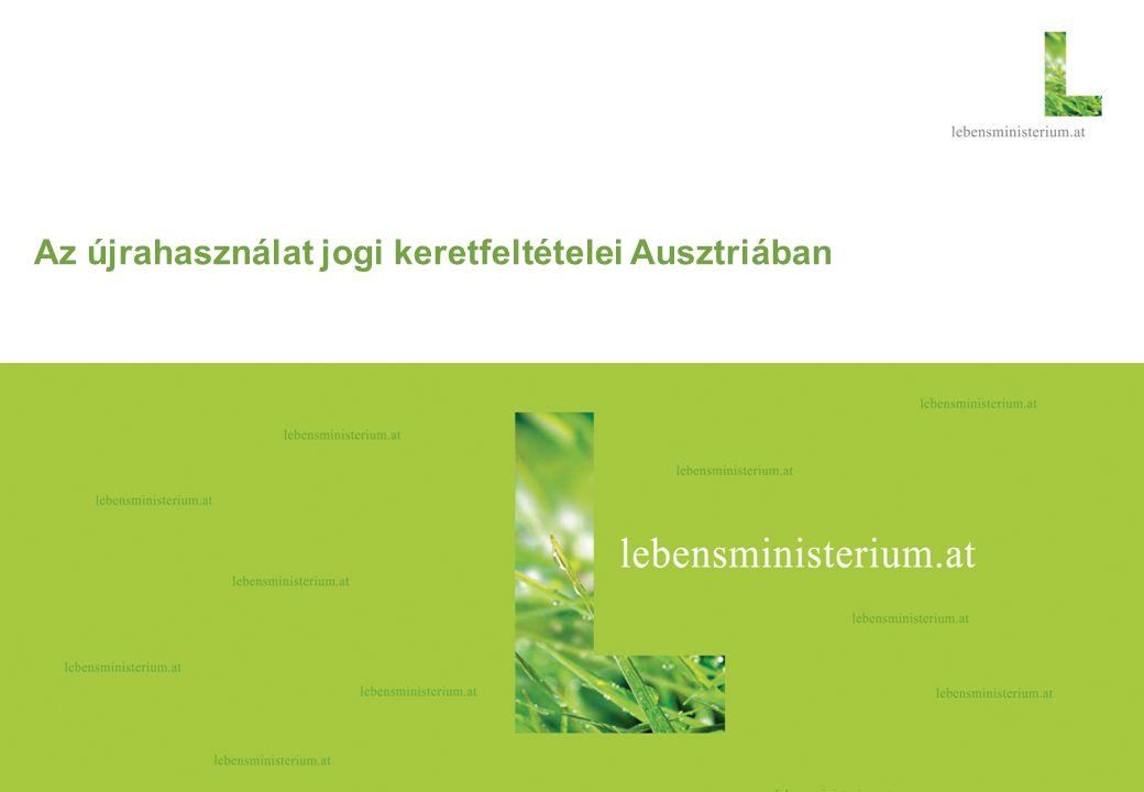 Seite 118.11.2014 Az újrahasználat jogi keretfeltételei Ausztriában