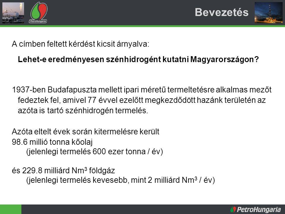 Bevezetés A címben feltett kérdést kicsit árnyalva: Lehet-e eredményesen szénhidrogént kutatni Magyarországon.