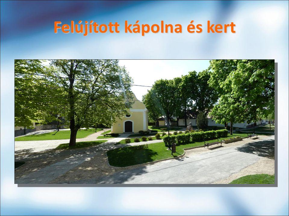 Felújított kápolna és kert