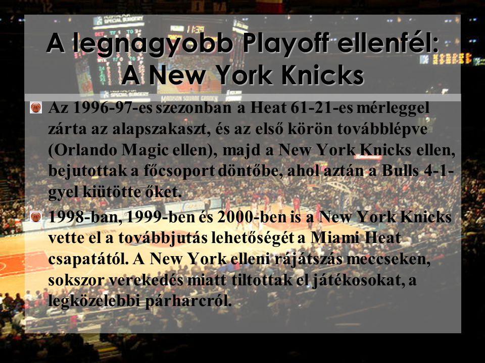 A legnagyobb Playoff ellenfél: A New York Knicks Az 1996-97-es szezonban a Heat 61-21-es mérleggel zárta az alapszakaszt, és az első körön továbblépve (Orlando Magic ellen), majd a New York Knicks ellen, bejutottak a főcsoport döntőbe, ahol aztán a Bulls 4-1- gyel kiütötte őket.