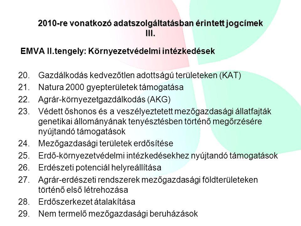 2010-re vonatkozó adatszolgáltatásban érintett jogcímek III.