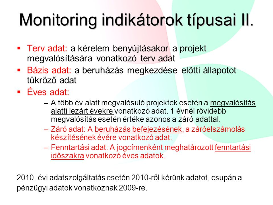 Monitoring indikátorok típusai II.