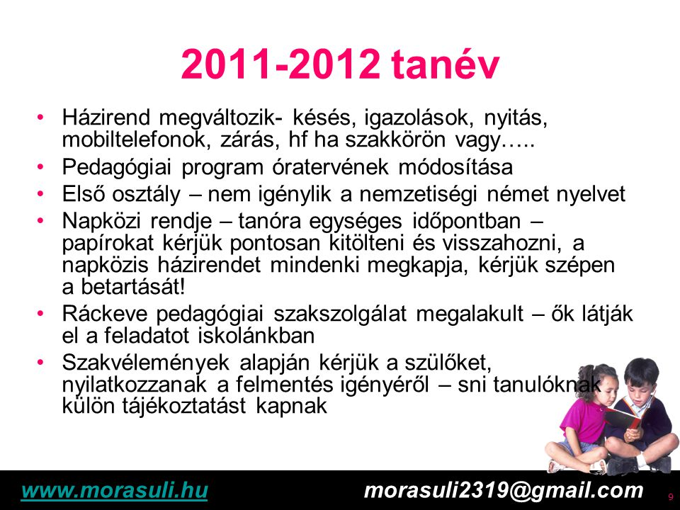 Free powerpoint template: www.brainybetty.com 10 2011-2012 tanév Német nemzetiségi nyelv oktatása Szülői nyilatkozatok – újságcikk Más óraszámok, kimenetet törvény szerint biztosítani kell – kérem Önöket a nyilatkozatok kitöltésére.