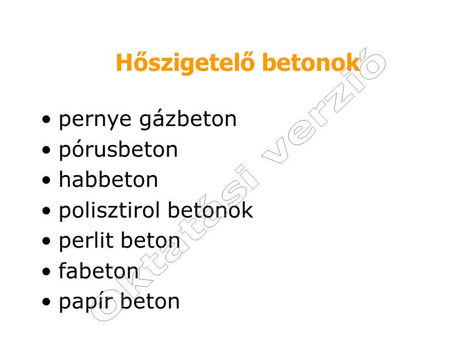 pernye gázbeton - BORSOD, HEBEL A gázbeton, más néven gázszilikát falazóelemek készültek.