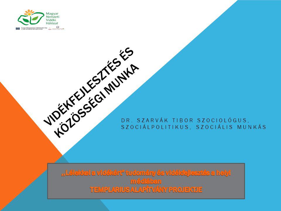1.Humán közszolgáltatások és a vidékfejlesztés 2.