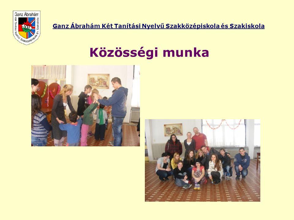 Ganz Ábrahám Két Tanítási Nyelvű Szakközépiskola és Szakiskola Közösségi munka