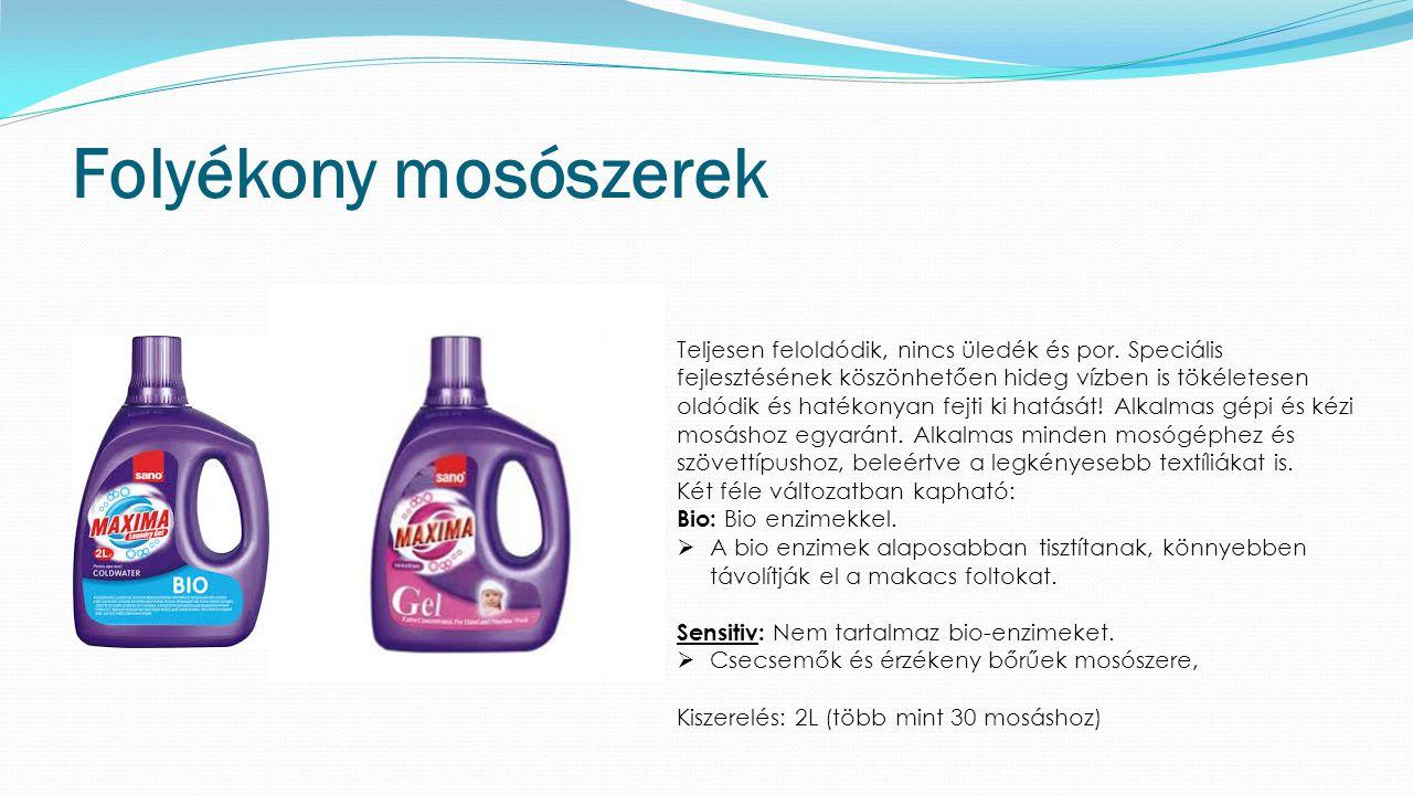 Folyékony mosószerek Teljesen feloldódik, nincs üledék és por.