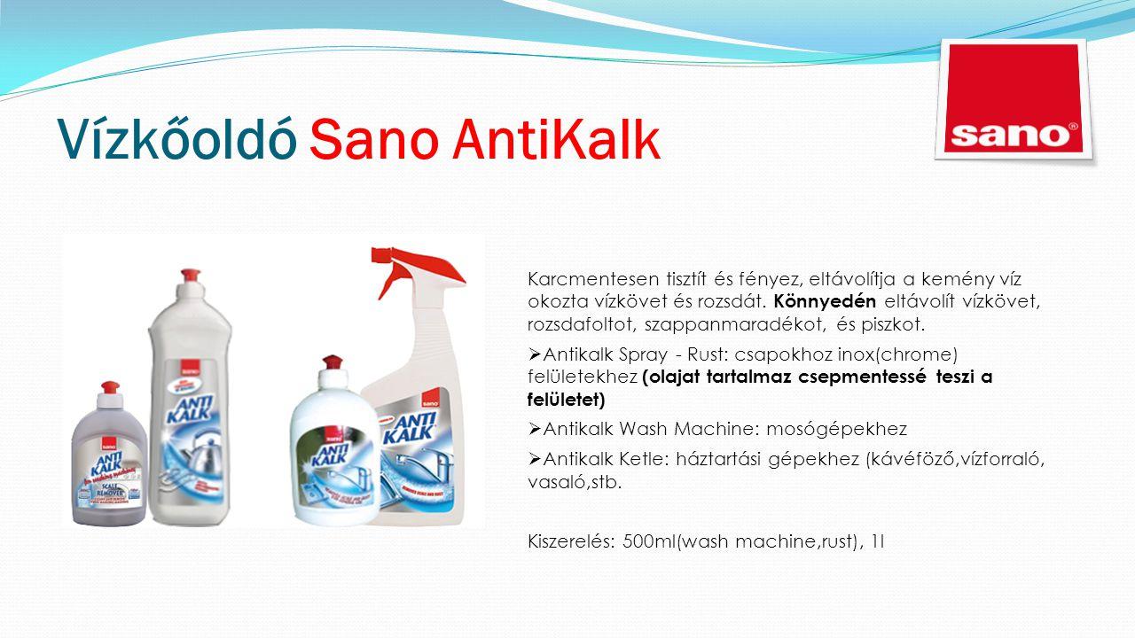 Vízkőoldó Sano AntiKalk Karcmentesen tisztít és fényez, eltávolítja a kemény víz okozta vízkövet és rozsdát.