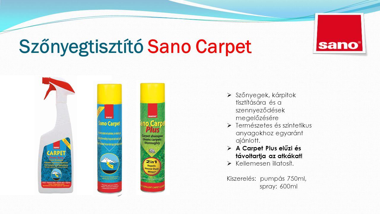 Szőnyegtisztító Sano Carpet  Szőnyegek, kárpitok tisztítására és a szennyeződések megelőzésére  Természetes és szintetikus anyagokhoz egyaránt ajánlott.