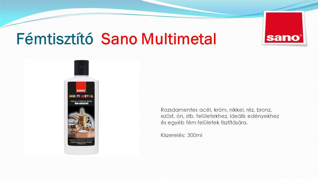 Fémtisztító Sano Multimetal Rozsdamentes acél, króm, nikkel, réz, bronz, ezüst, ón, stb.