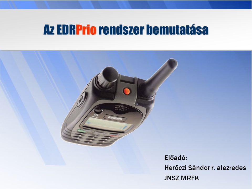 Az EDRPrio rendszer használatának feltételei: Robotzsaru, KEKKH Jármű, személy és okmány adattárak.