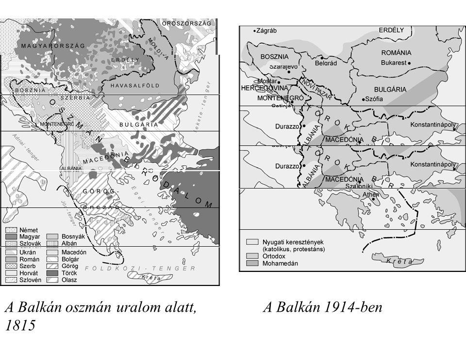 A Balkán oszmán uralom alatt, 1815 A Balkán 1914-ben