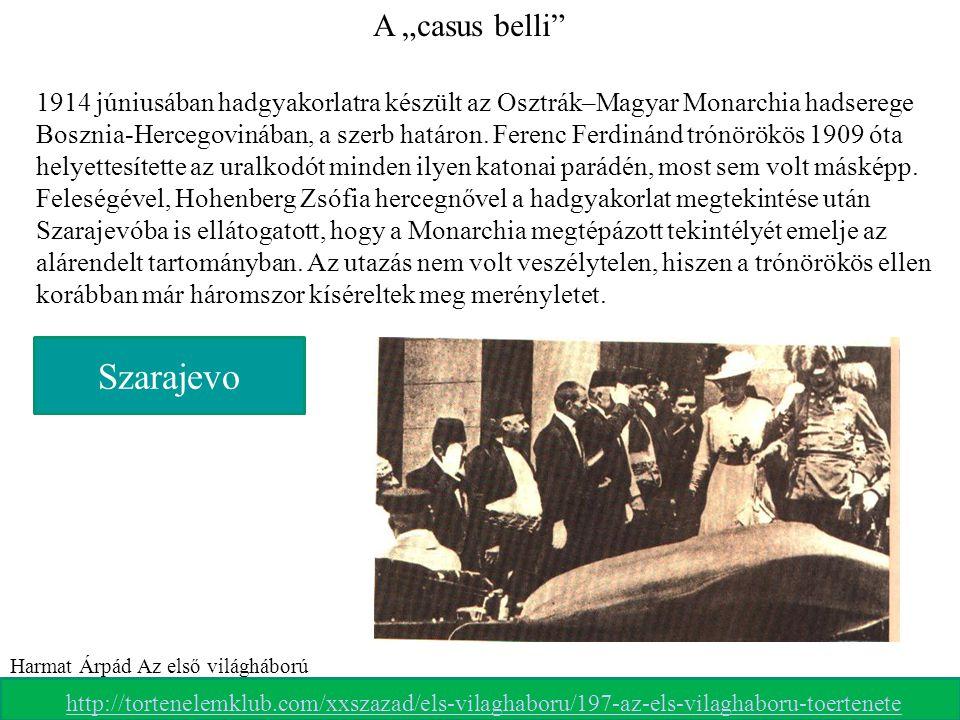 """Ferenc Ferdinánd és felesége elindulnak végzetes útjukra Szarajevo A """"casus belli"""" 1914 júniusában hadgyakorlatra készült az Osztrák–Magyar Monarchia"""
