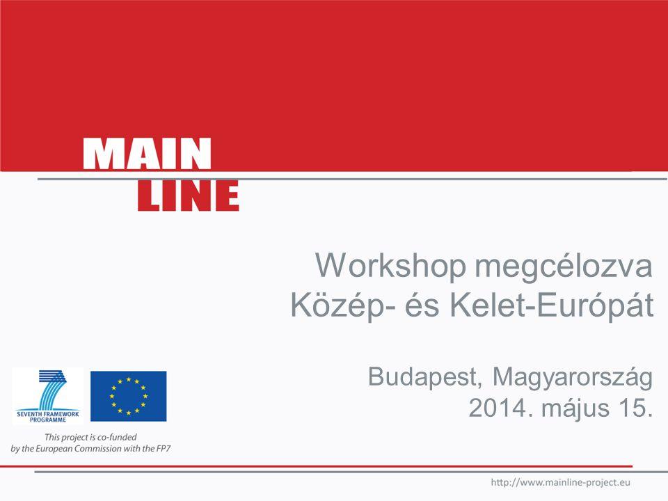 Workshop megcélozva Közép- és Kelet-Európát Budapest, Magyarország 2014. május 15.