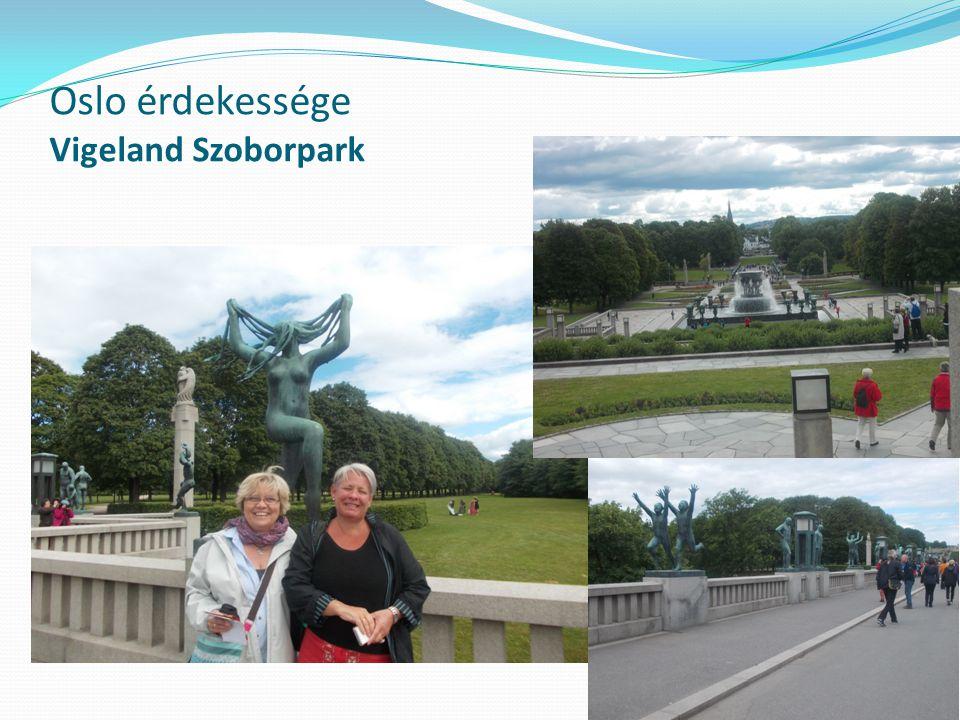 Oslo érdekessége Vigeland Szoborpark