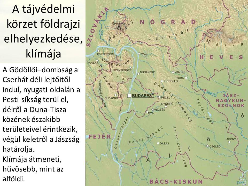 A tájvédelmi körzet földrajzi elhelyezkedése, klímája A Gödöllői–dombság a Cserhát déli lejtőitől indul, nyugati oldalán a Pesti-síkság terül el, délr