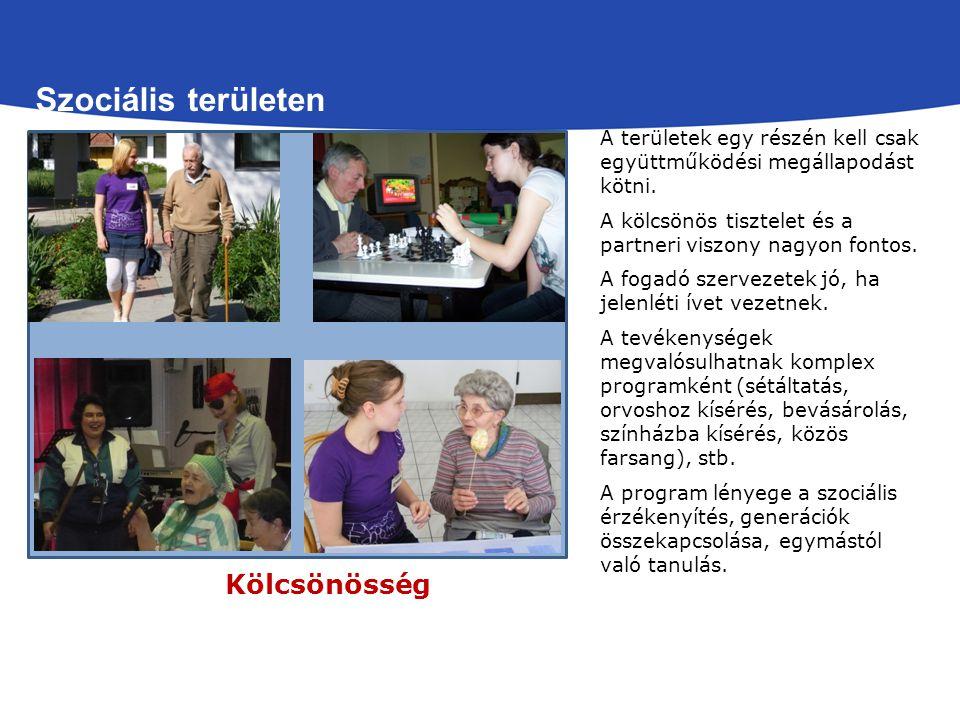 Szociális területen Kölcsönösség A területek egy részén kell csak együttműködési megállapodást kötni.