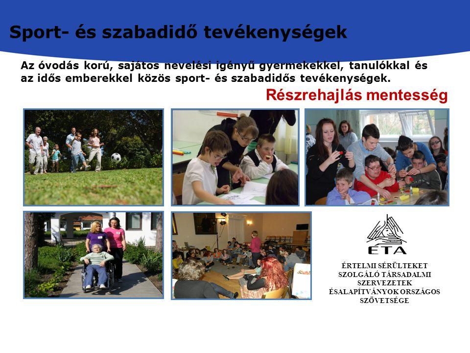 Az óvodás korú, sajátos nevelési igényű gyermekekkel, tanulókkal és az idős emberekkel közös sport- és szabadidős tevékenységek.