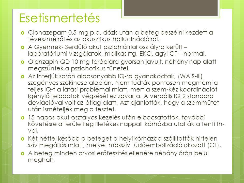 Esetismertetés  Clonazepam 0,5 mg p.o.