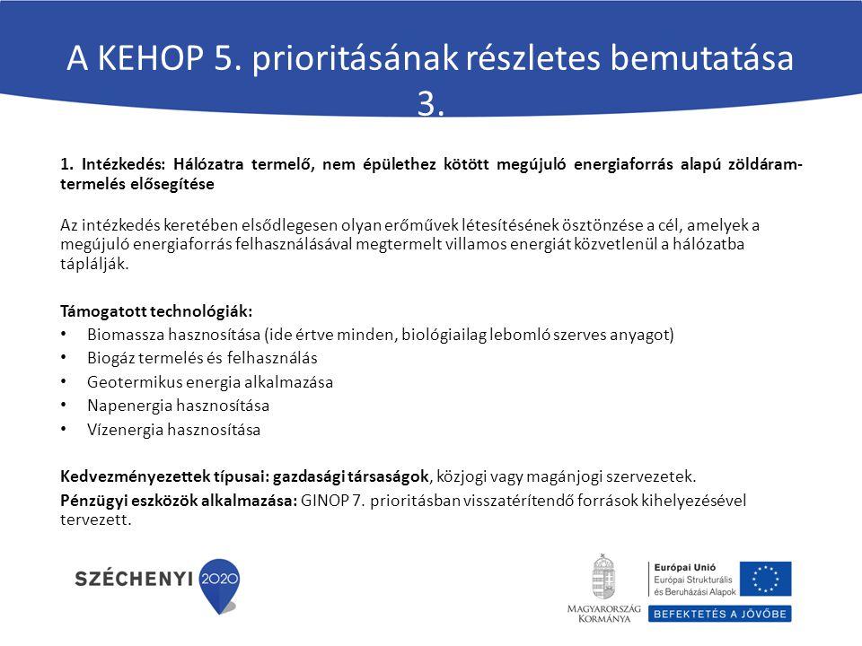 A KEHOP 5. prioritásának részletes bemutatása 3. 1.