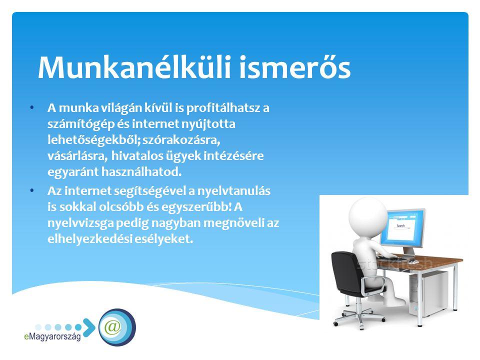 Munkanélküli ismerős Az interneten országszerte több tízezer álláslehetőség érhető el - aki jól tudja használni, annak sokkal jobbak az esélyei.