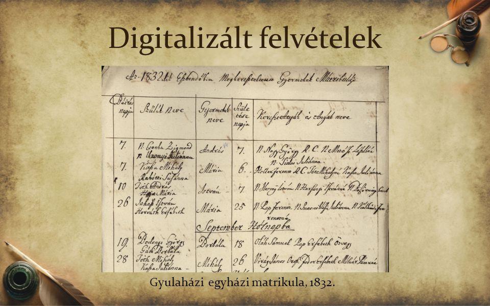 Digitalizált felvételek Gyulaházi egyházi matrikula, 1832.