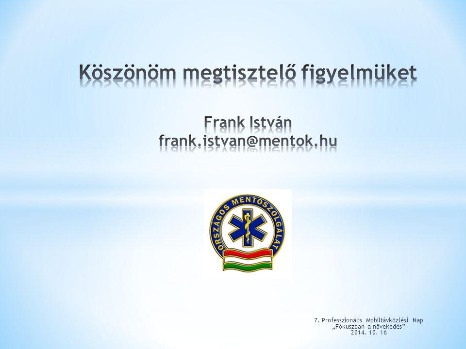 """7. Professzionális Mobiltávközlési Nap """"Fókuszban a növekedés 2014. 10. 16"""