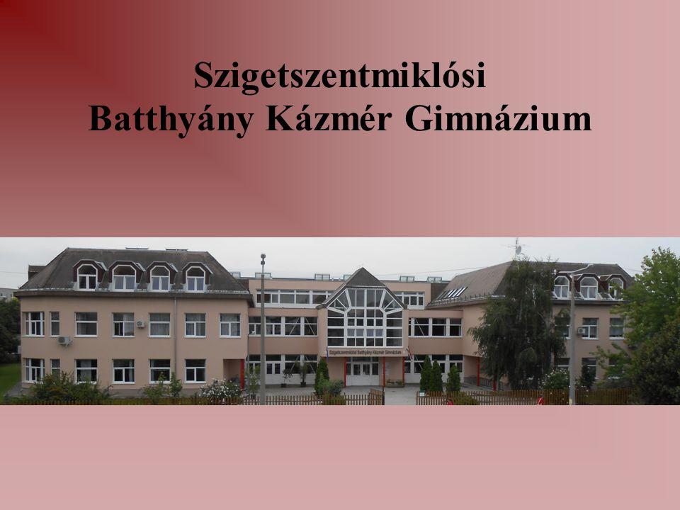 Szigetszentmiklósi Batthyány Kázmér Gimnázium