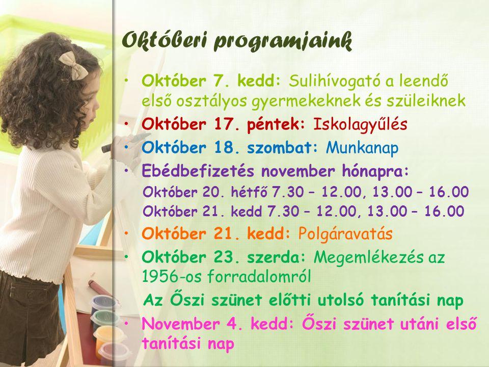 Októberi programjaink Október 7.