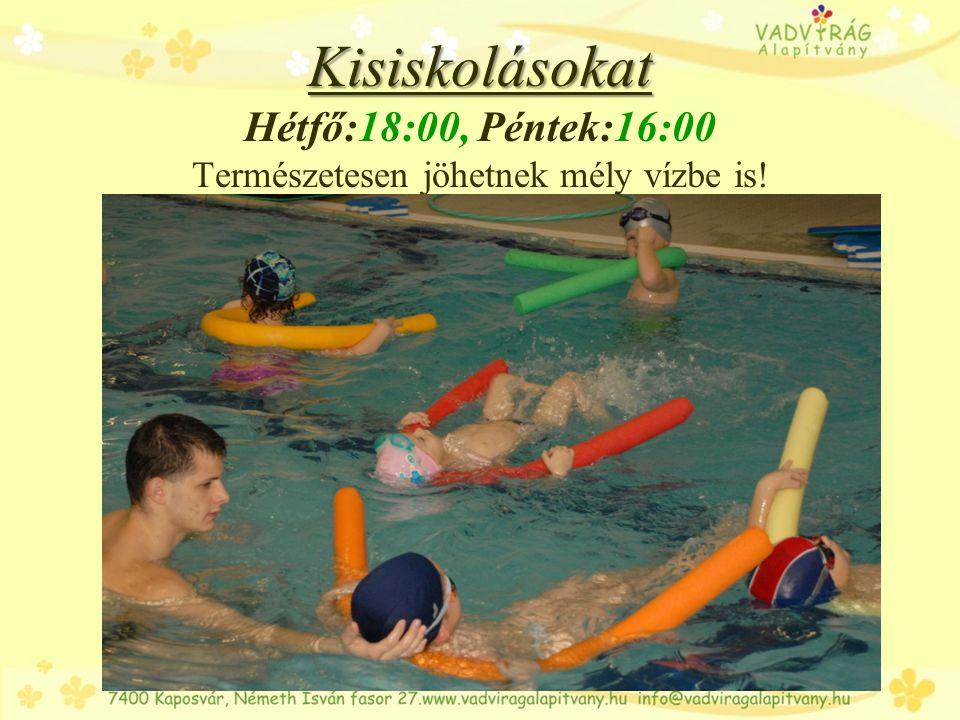 Kamaszoknak Kamaszoknak Hétfő, Szerdán,Pénteken is lesz lehetőségük az úszásra ld. órarend