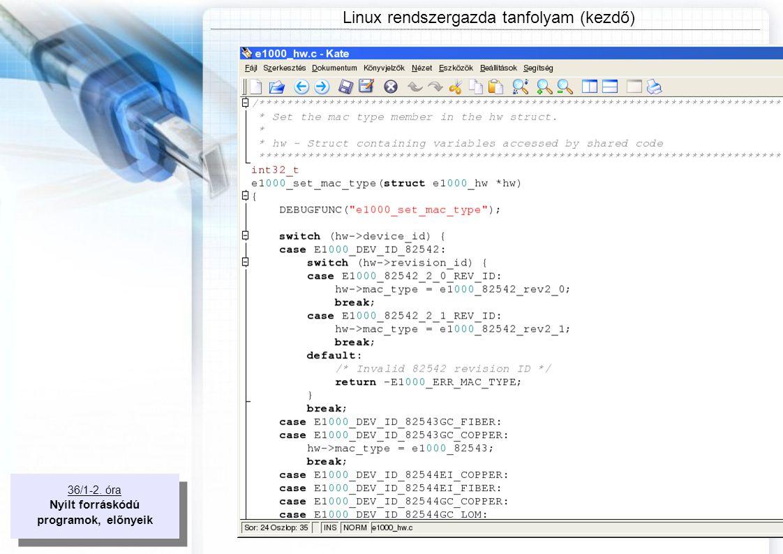 36/1-2.óra Nyílt forráskódú programok, előnyeik 36/1-2.