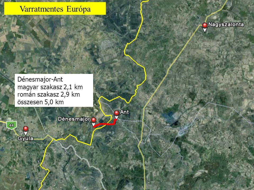 Nagykereki-Nagyszántó magyar szakasz 1,2 km román szakasz 1,3 km összesen 2,5 km Varratmentes Európa