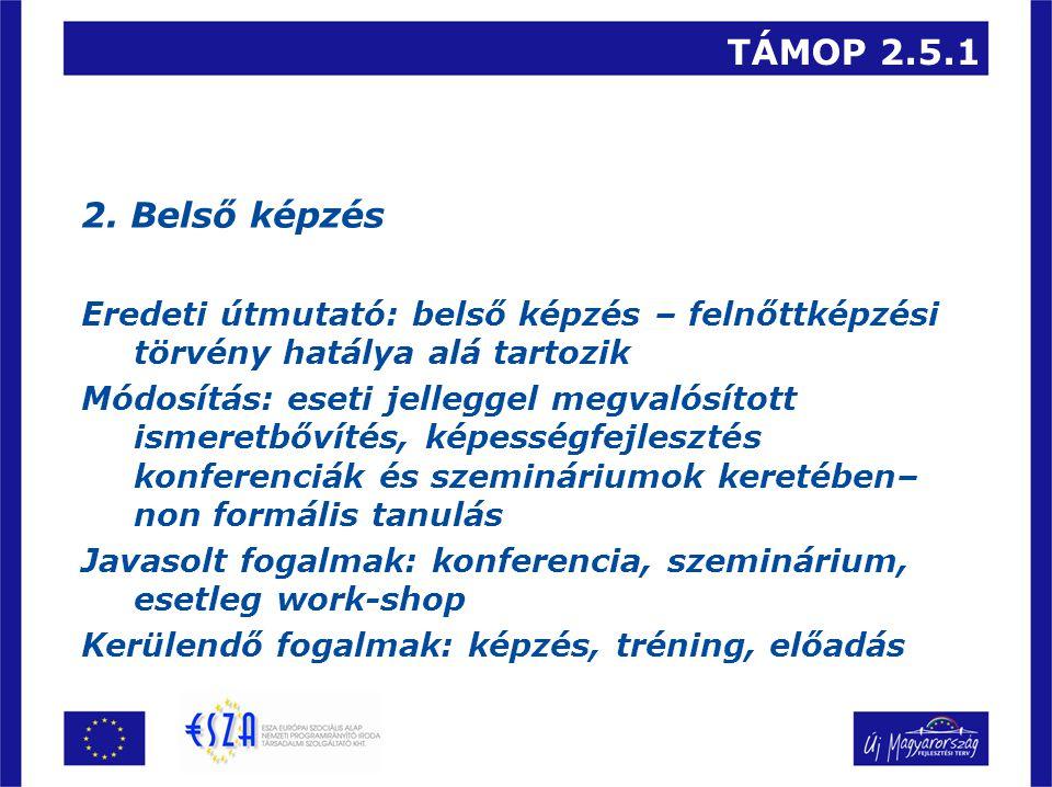 TÁMOP 2.5.1 2.