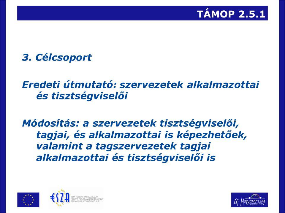 TÁMOP 2.5.1 3.