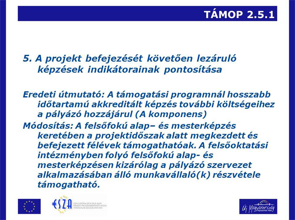 TÁMOP 2.5.1 5.